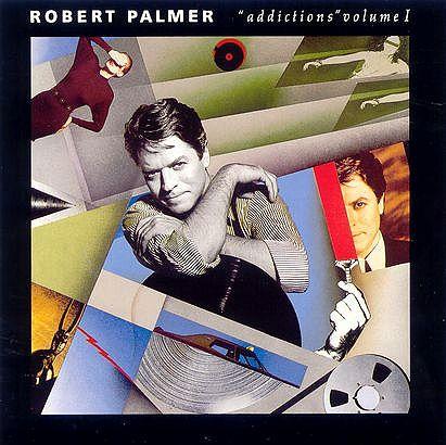 A rodar XII                         - Página 5 Robert+Palmer+-+Addictions