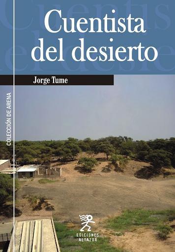 CUENTISTA DEL DESIERTO - JORGE TUME