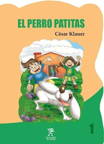 EL PERRO PATITAS - CÉSAR KLAUER