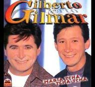 Gilmar e Gilberto – Uma Vida de Sucesso (Audio-DVD) (2008)