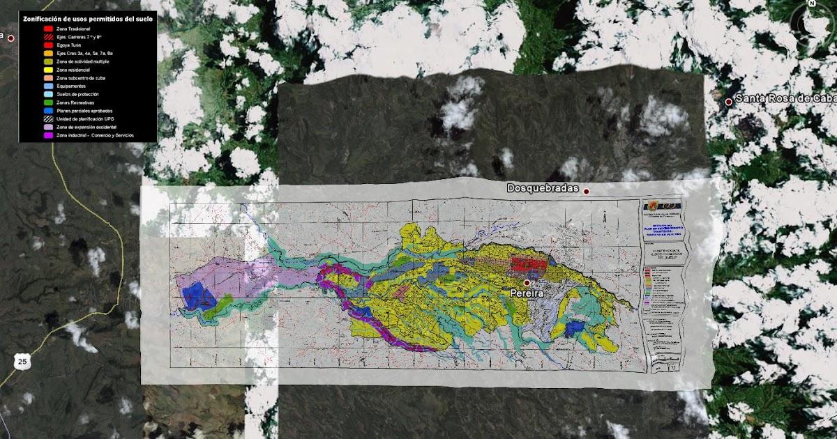 Geoinformaci n zonificaci n de uso del suelo pereira for 4 usos del suelo en colombia
