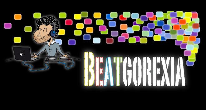 Beatgorexia