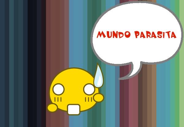 .::Mundo Parasita::.