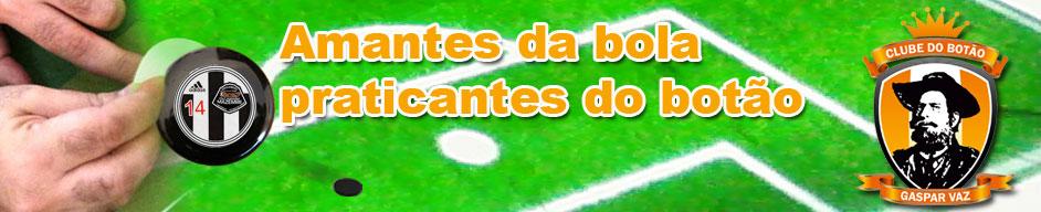 CLUBE DO BOTÃO GASPAR VAZ
