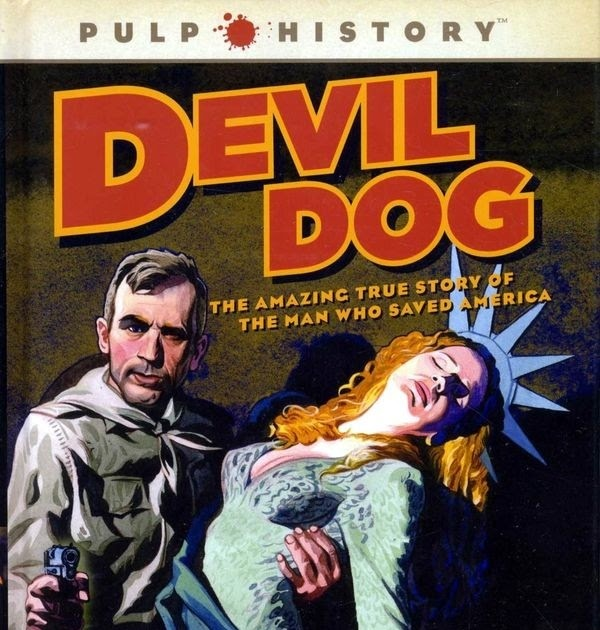 The Pulp Reader: DEVIL DOG And The SHADOW KNIGHTS