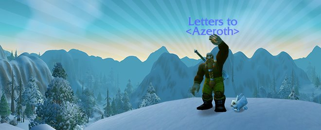 Letters to Azeroth