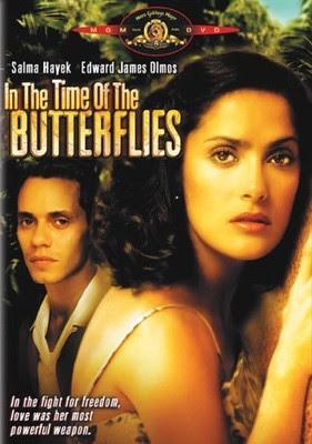 En el Tiempo de las Mariposas (2001), con Salma Hayek