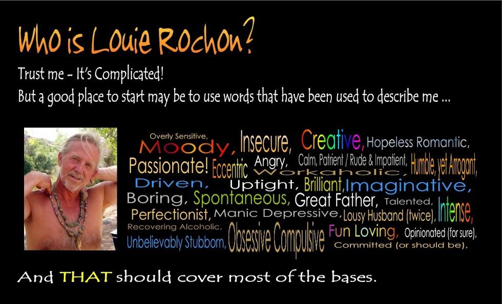 Who is Louie Rochon?
