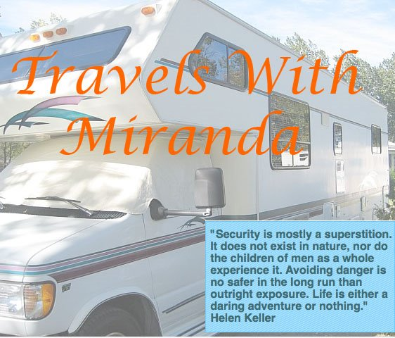 Travels With Miranda