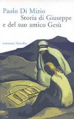 STORIA DI GIUSEPPE E IL SUO AMICO GESU'-ROMANZO FALSO E DISSACRANTE
