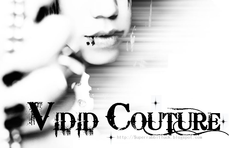 ☆ Vivid Couture ☆