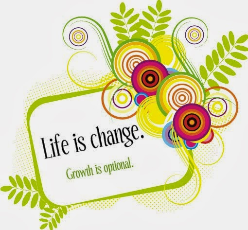 <center>Life is change.</center>