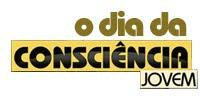 O DIA DA CONSCIÊNCIA JOVEM