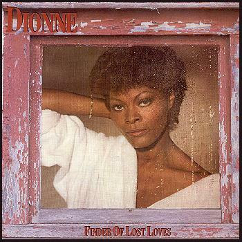 Dionne Warwick - Finder Of Lost Loves (1985)