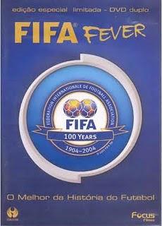 Filme Poster Fifa Fever - O Melhor da Historia Do Futebol Vol.1 DVDRip XviD Dublado