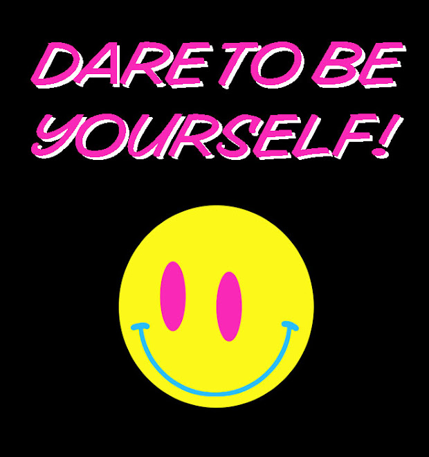 Dare To Be Yo Self!