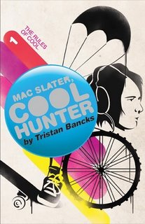 Mac Slater Coolhunter 1: The Rules of Cool Hits Shelves