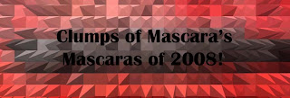 Mascaras of 2008: 1-rating