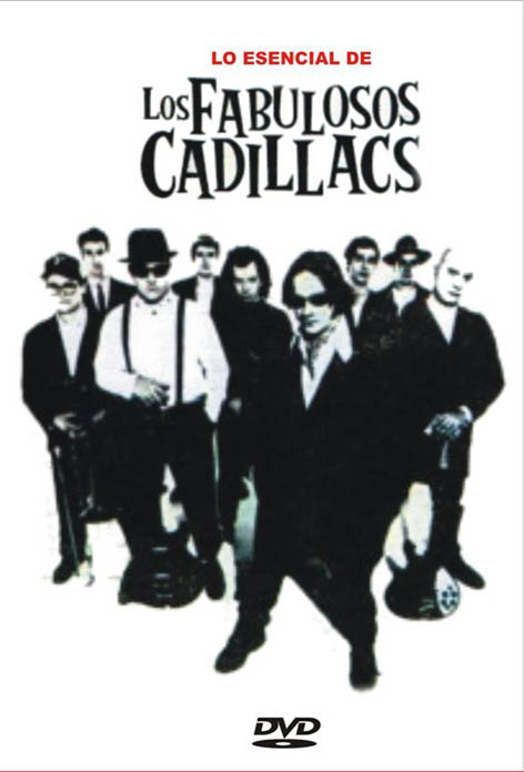 LOS FABULOSOS CADILLACS: Lo Esencial de Los Fabulosos Cadillacs (2009)