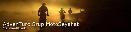 AdvenTurc Grup MotoSeyahat