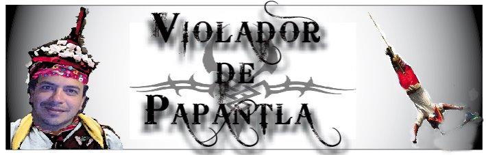 PAPANTLA` S VAIOLEITOR