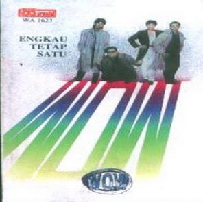 Wow - Engkau Tetap Satu '92 - (1992)