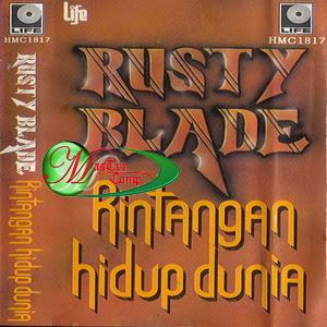 Rusty Blade - Rintangan Hidup Dunia '87 - (1987)