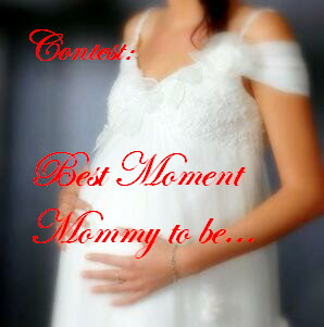 Contest Best Moment Mommy To Be