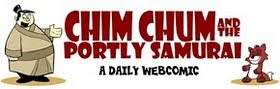 Chim Chum and the Portly Samurai: A Daily Webcomic