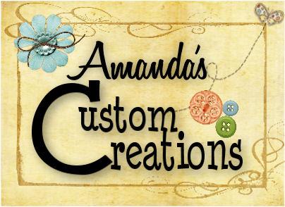 Amanda's Custom Creations