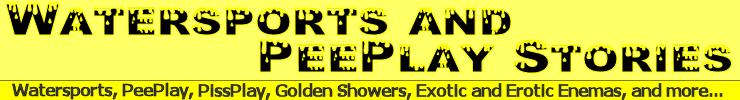 Watersports & PeePlay Stories