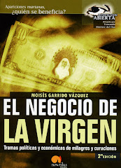 """EL NEGOCIO DE LA VIRGEN"" Autor: Moiss Garrido (Para obtener informacin, pinchar en la imagen):"