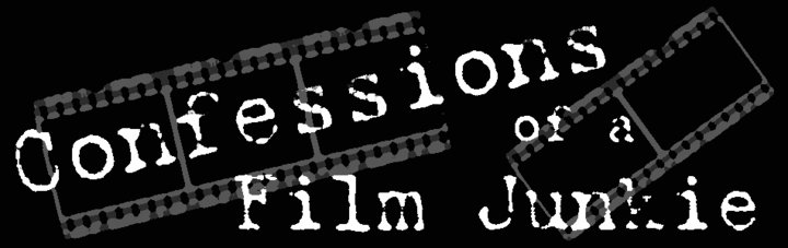 Confessions of a Film Junkie