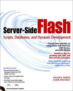 Server-Side Flash: Scripts, Databases and Dynamic Development