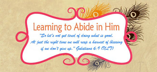 Learning to Abide in Him