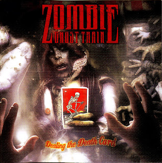 Zombie Ghost Train - Dealing The Death Card