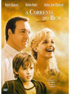 A corrente do bem (2000) Dir: Mimi Leder