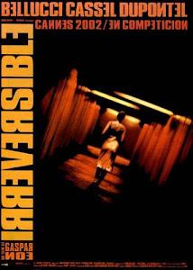 Irreversível (2002) Direção: Gaspar Noé