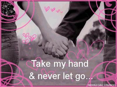 Never Let Go And Take My Hand
