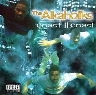 Dernier CD/VINYLE/DVD acheté ? - Page 38 Tha+Alkaholiks+-+Coast+II+Coast