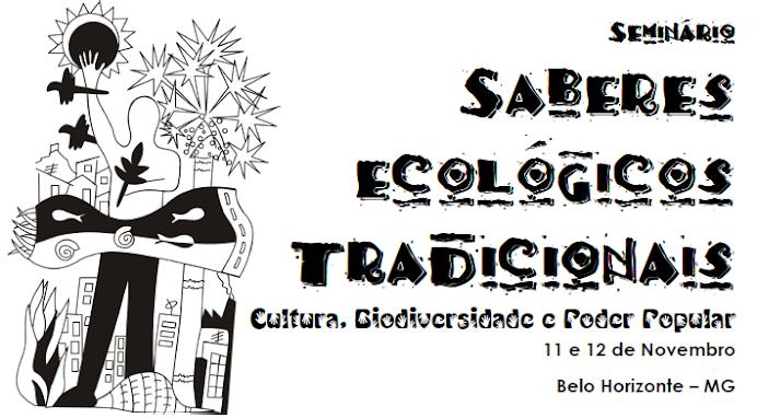 Seminário de Saberes Ecológicos Tradicionais: cultura, biodiversidade e poder popular