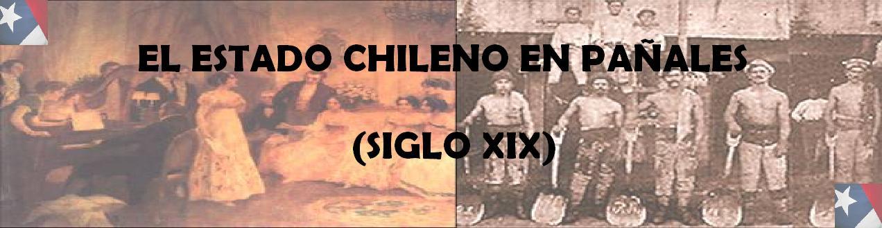 El Estado Chileno en Pañales