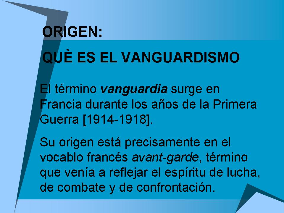 Literatura de vanguardia for Vanguardia concepto