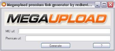 Megaupload Premium Link Generator