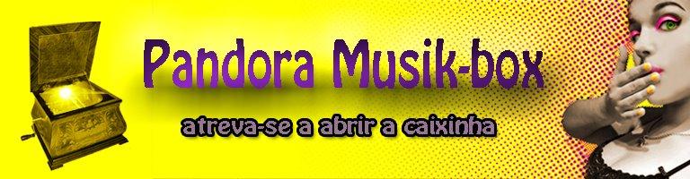 Pandora Musik-Box
