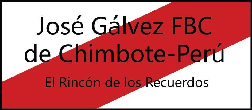 José Gálvez FBC de Chimbote-Perú