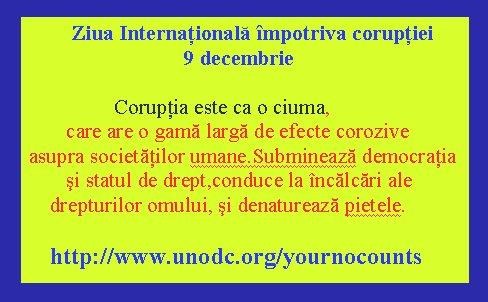 Ziua Internaţională împotriva corupţiei - 9 decembrie