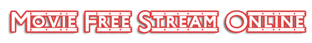 Movie Free Stream Online