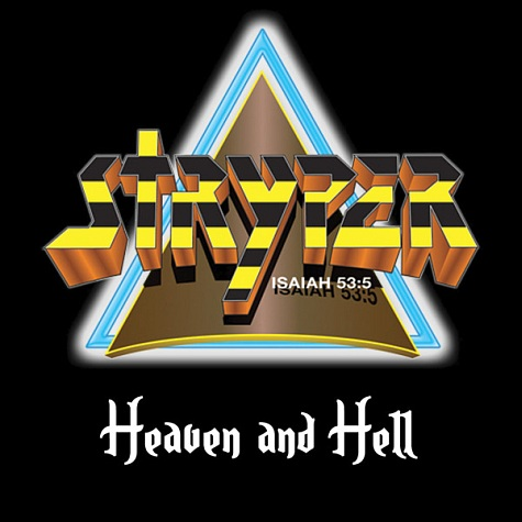 STRYPER - Heaven And Hell