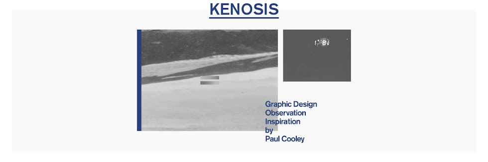 Kenosis: Graphic Design,Observation and Inspiration of Paul Cooley